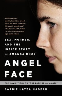 Angel Clark sex shop angel face murder inside story amanda knox movie tie
